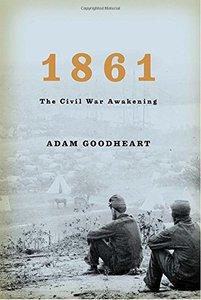 1861, Civil War Awakening [Hardcover]